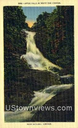 Upper Falls In White Oak Canyon  - Skyland, Virginia VA Postcard