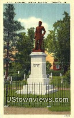 Stonewall Jackson Monument  - Lexington, Virginia VA Postcard