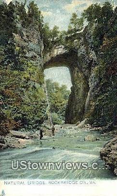 Natural Bridge  - Rockbridge County, Virginia VA Postcard
