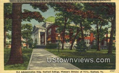 Administration Building  - Radford, Virginia VA Postcard