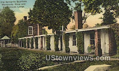 Old Servants Quarters Monticello - Charlottesville, Virginia VA Postcard