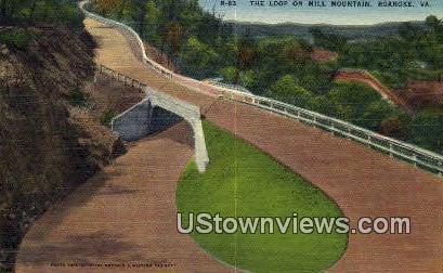 The Loop On Mill Mountain  - Roanoke, Virginia VA Postcard