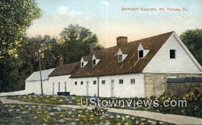 Servants Quarters  - Mount Vernon, Virginia VA Postcard