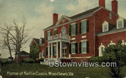 Home Of Nellie Custis  - Woodlawn, Virginia VA Postcard
