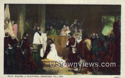 Baptism Of Pocahontas - Jamestown, Virginia VA Postcard