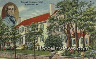 General Morgan's Home  - Winchester, Virginia VA Postcard