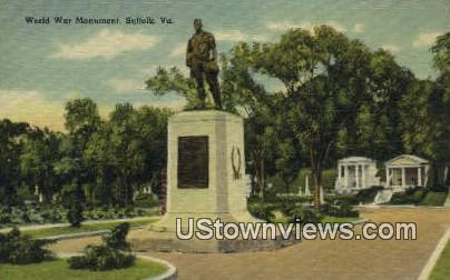World War Monument  - Suffolk, Virginia VA Postcard