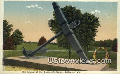 The Anchor Of The Battleship Maine  - Arlington, Virginia VA Postcard
