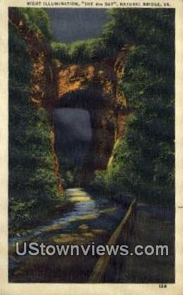 Night Illumination  - Natural Bridge, Virginia VA Postcard