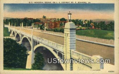 Memorial Bridge  - Roanoke, Virginia VA Postcard