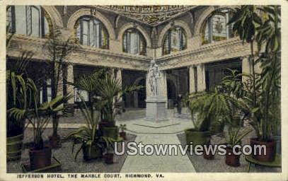 Jefferson Hotel The Marble Court  - Richmond, Virginia VA Postcard