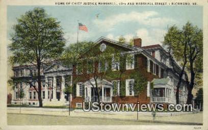 Home Of Chief Justice Marshall  - Richmond, Virginia VA Postcard