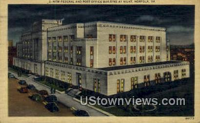 Federal & Post Office Building - Norfolk, Virginia VA Postcard