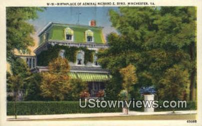 Birth Place Of Richard E Byrd  - Winchester, Virginia VA Postcard