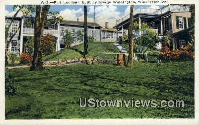 Fort Loudoun Built George Washington  - Winchester, Virginia VA Postcard