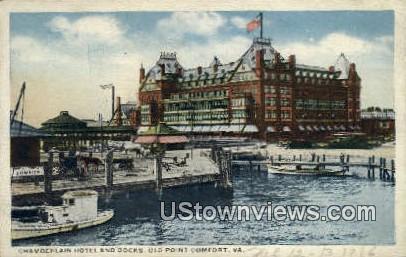 Chamberlain hotel And docks  - Old Point Comfort, Virginia VA Postcard