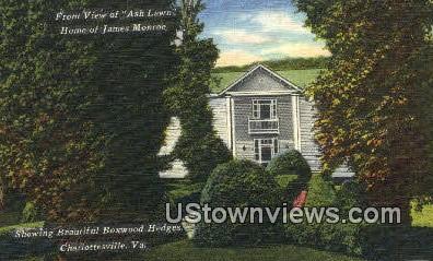 Ash Lawn Home Of James Monroe  - Charlottesville, Virginia VA Postcard