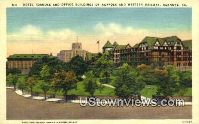 Hotel Roanoke And Office buildings  - Virginia VA Postcard