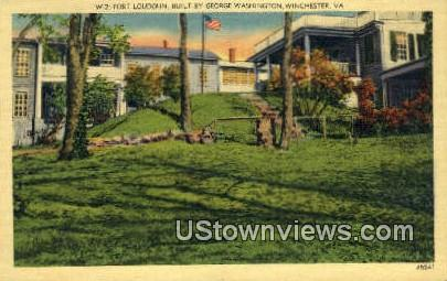 Fort Loudoun, George Washington  - Winchester, Virginia VA Postcard