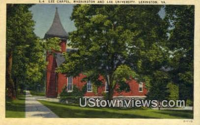 Lee Chapel And Lee University  - Lexington, Virginia VA Postcard