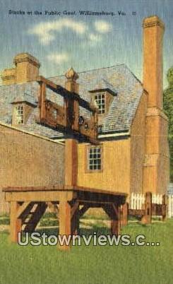 Stocks At The Public Gaol  - Williamsburg, Virginia VA Postcard