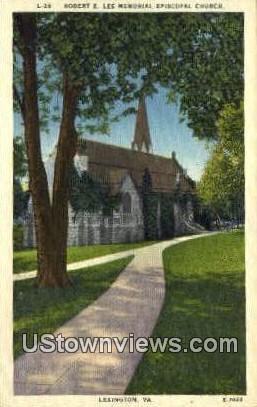 Robert E Lee Episcopal Church  - Lexington, Virginia VA Postcard
