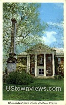 Westmoreland Court House  - Montross, Virginia VA Postcard