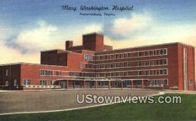 Mary Washington Hospital  - Fredericksburg, Virginia VA Postcard