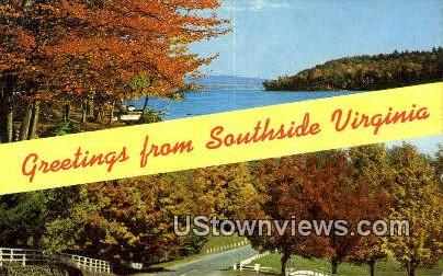 Greetings From  - Southside, Virginia VA Postcard