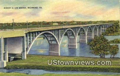 Robert E Lee Bridge  - Richmond, Virginia VA Postcard