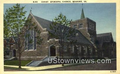 Christ Episcopal Church - Roanoke, Virginia VA Postcard