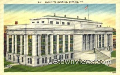 Municipal Building  - Roanoke, Virginia VA Postcard