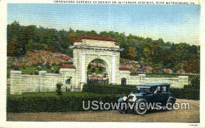 Swannanoa Gateway - Waynesboro, Virginia VA Postcard