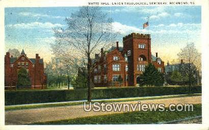 Watts Hall Union Theological Seminary  - Richmond, Virginia VA Postcard