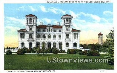 Swannanoa Country Club - Waynesboro, Virginia VA Postcard