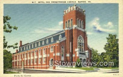 Royal Oak Presbyterian Church  - Marion, Virginia VA Postcard