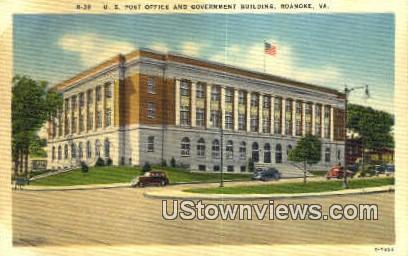 US Post Office & Government Building  - Roanoke, Virginia VA Postcard