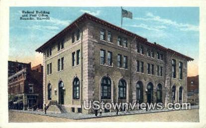 Federal Building And Post Office - Roanoke, Virginia VA Postcard