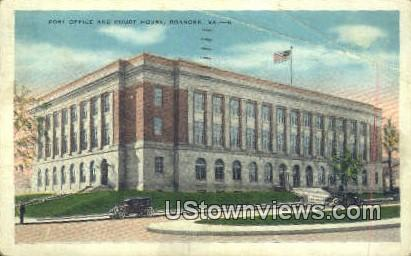 Post Office And Court House   - Roanoke, Virginia VA Postcard