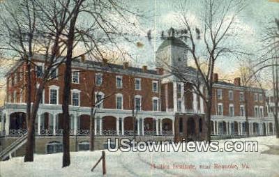 Hollins Institute  - Roanoke, Virginia VA Postcard