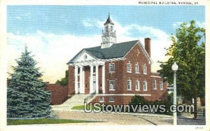 Municipal Building  - Marion, Virginia VA Postcard