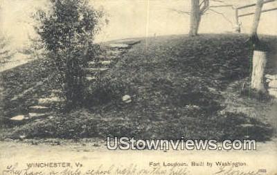 Fort Loudoun Built By Washington - Winchester, Virginia VA Postcard