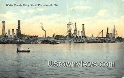 Water Front Navy Yard  - Portsmouth, Virginia VA Postcard