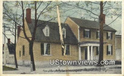 Home of Mother Of Washington  - Fredericksburg, Virginia VA Postcard