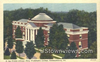 Mary Washingtons College  - Fredericksburg, Virginia VA Postcard