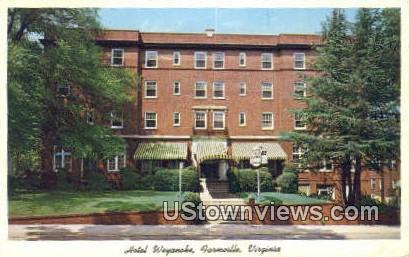 Hotel Weyanoke  - Farmville, Virginia VA Postcard