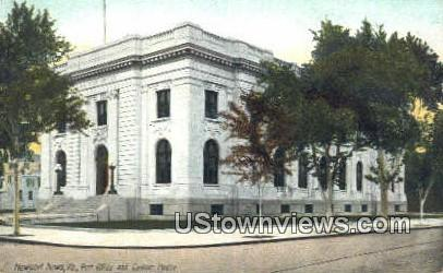 Post Office And Custom House - Newport News, Virginia VA Postcard