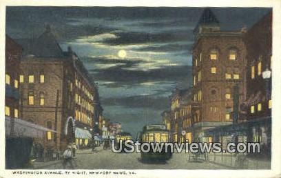 Washington Avenue By Night  - Newport News, Virginia VA Postcard