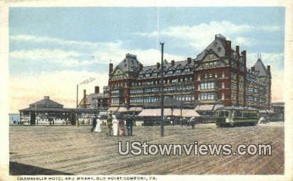 Chamberlain Hotel And Wharf  - Old Point Comfort, Virginia VA Postcard