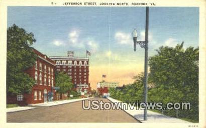 Jefferson Street  - Roanoke, Virginia VA Postcard
